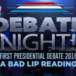 Bad Lip Reading.  Debate!